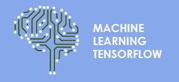 Machine Learning – Tensorflow